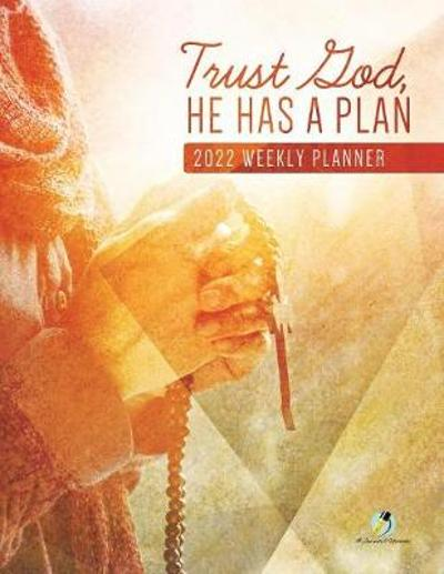 Trust God, He Has A Plan - Journals and Notebooks