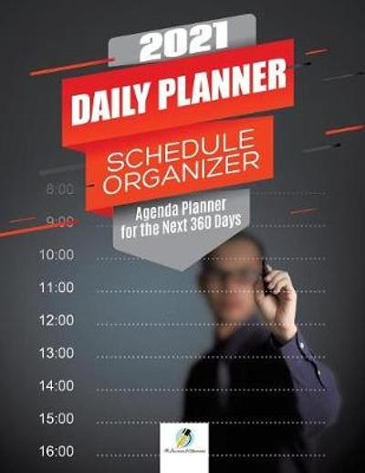2021 Daily Planner Schedule Organizer - Journals and Notebooks