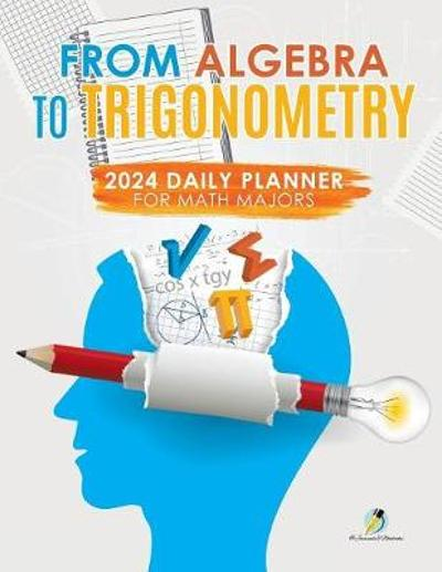 From Algebra to Trigonometry - Journals and Notebooks