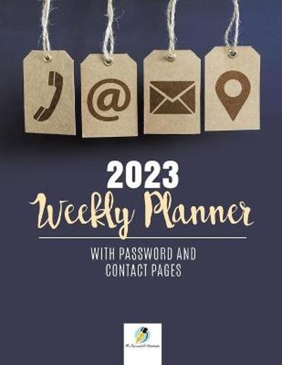 2023 Weekly Planner with Password and Contact Pages - Journals and Notebooks