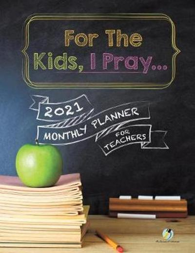 For The Kids, I Pray... - Journals and Notebooks