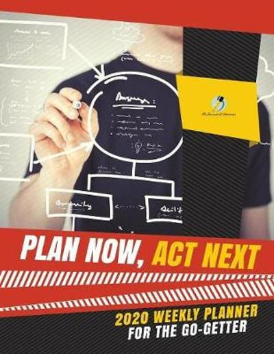 Plan Now, Act Next - Journals and Notebooks