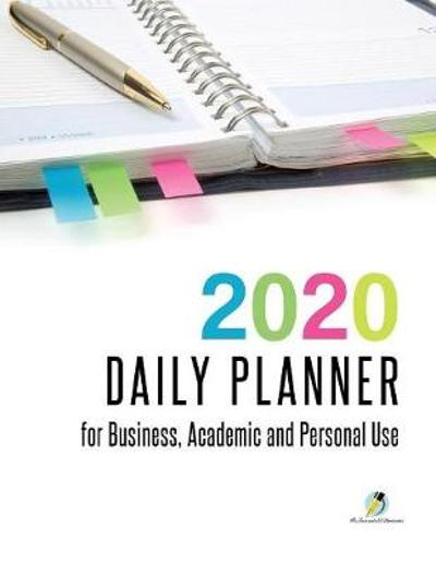 2020 Daily Planner for Business, Academic and Personal Use - Journals and Notebooks