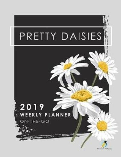 Pretty Daisies 2019 Weekly Planner On-the-Go - Journals and Notebooks