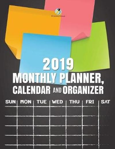 2019 Monthly Planner, Calendar and Organizer - Journals and Notebooks