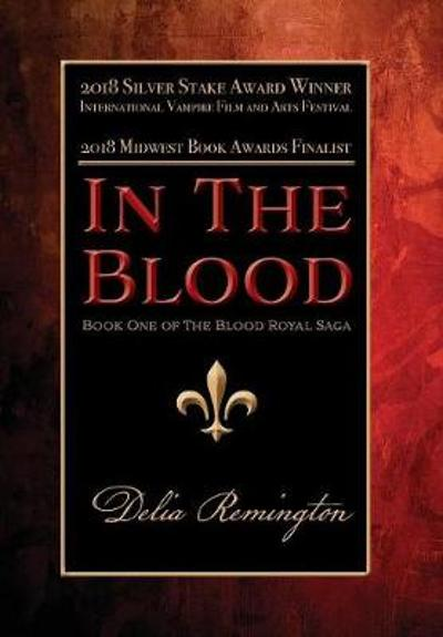 In the Blood (Library Edition) - Delia Remington