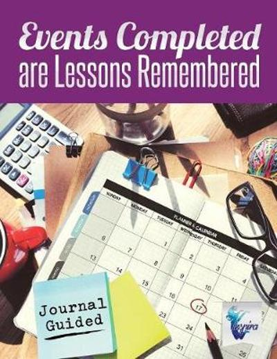 Events Completed are Lessons Remembered Journal Guided - Planners & Notebooks Inspira Journals