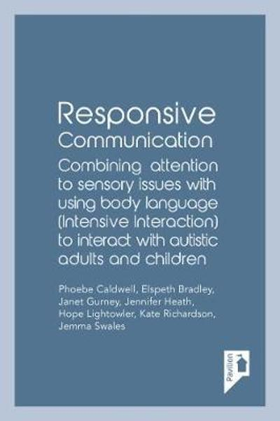 Responsive Communication - Phoebe Caldwell