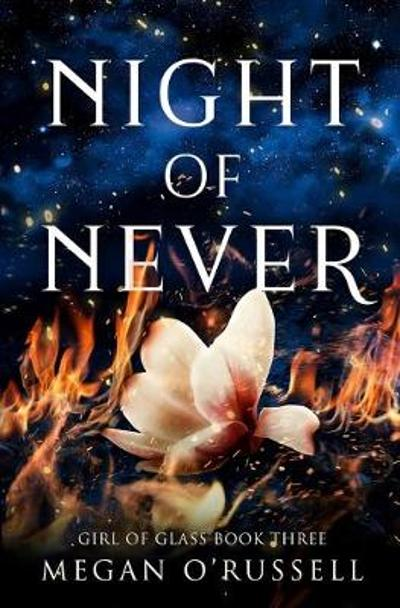 Night of Never - Megan O'Russell