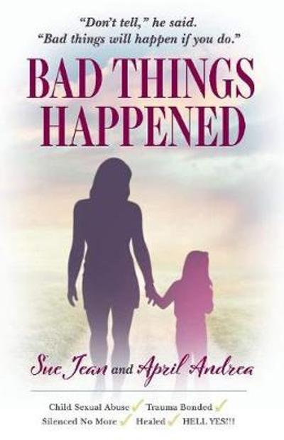 Bad Things Happened - April Andrea