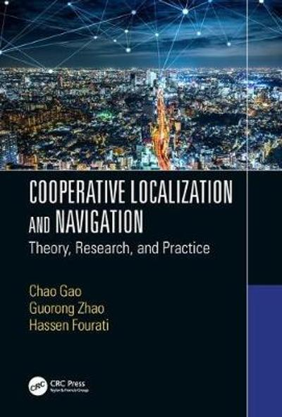 Cooperative Localization and Navigation - Chao Gao