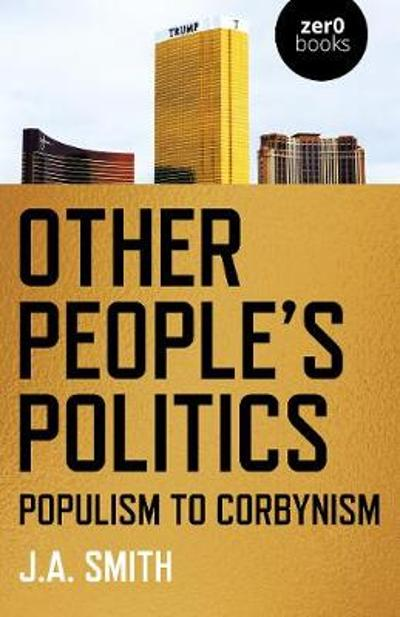 Other People's Politics - J.A. Smith