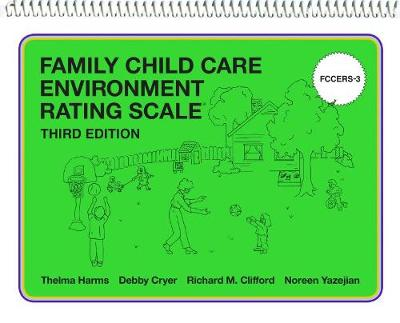 Family Child Care Environment Rating Scale (FCCERS-3) - Thelma Harms