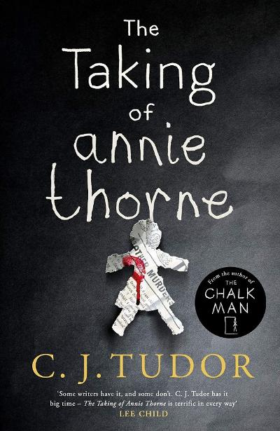 The Taking of Annie Thorne - C. J. Tudor