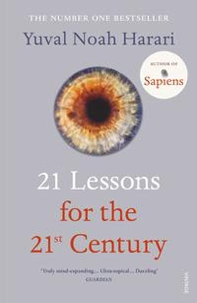 21 Lessons for the 21st Century - Yuval Noah Harari