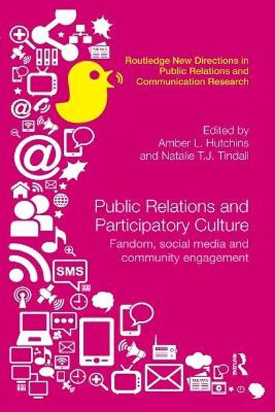 Public Relations and Participatory Culture - Amber Hutchins