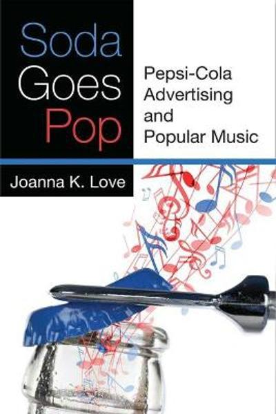 Soda Goes Pop - Joanna K. Love