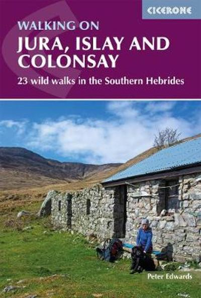 Walking on Jura, Islay and Colonsay - Peter Edwards