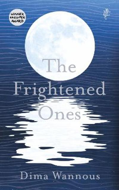 The Frightened Ones - Dima Wannous