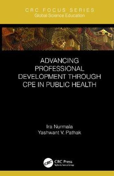 Advancing Professional Development through CPE in Public Health - Ira Nurmala
