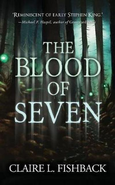 The Blood of Seven - Fishback L Claire