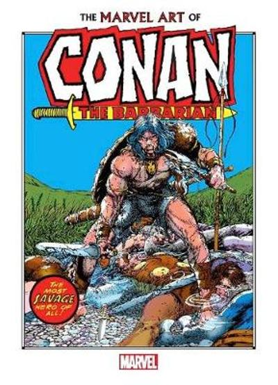 The Marvel Art Of Conan The Barbarian - Marvel Comics