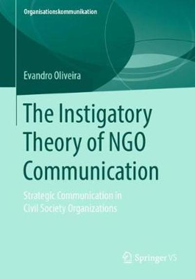 The Instigatory Theory of NGO Communication - Evandro Oliveira