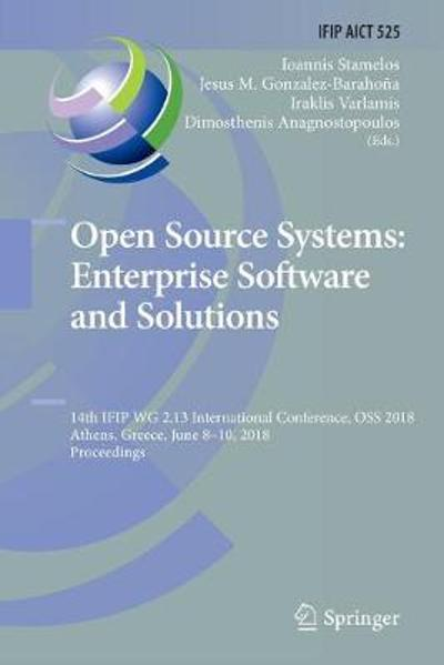 Open Source Systems: Enterprise Software and Solutions - Ioannis Stamelos