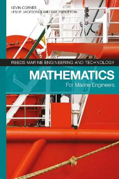 Reeds Vol 1: Mathematics for Marine Engineers - Kevin Corner