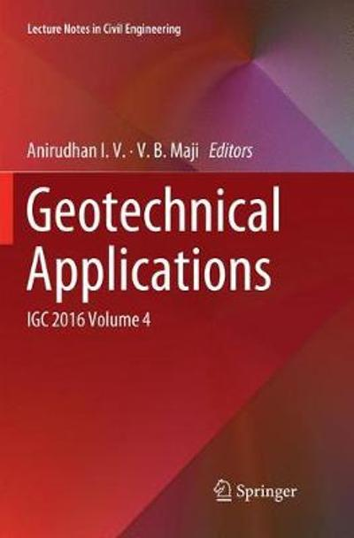 Geotechnical Applications - Anirudhan I.V.