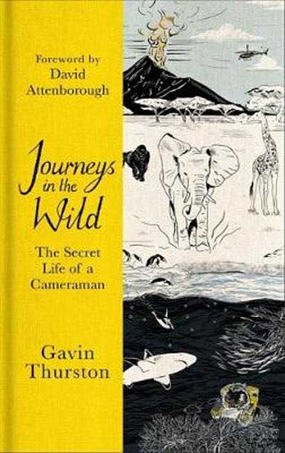 Journeys in the Wild - Gavin Thurston