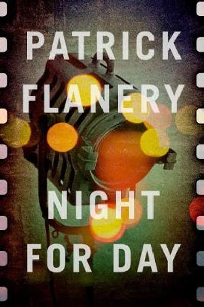 Night for Day - Patrick Flanery
