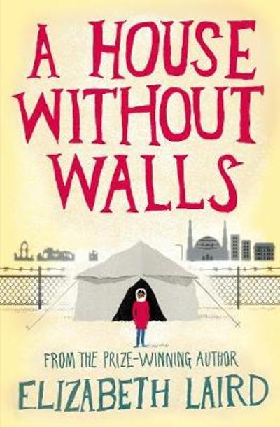 A House Without Walls - Elizabeth Laird