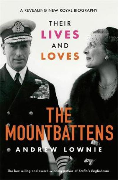 The Mountbattens - Andrew Lownie