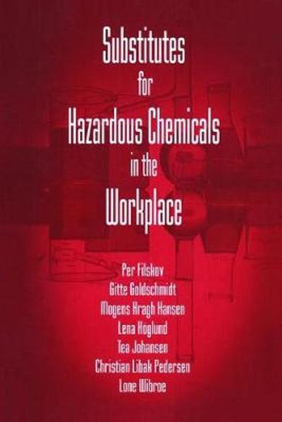Substitutes for Hazardous Chemicals in the Workplace - Gitte Goldschmidt