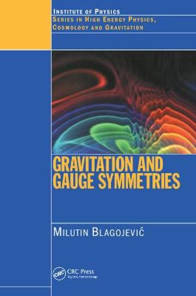 Gravitation and Gauge Symmetries - M Blagojevic
