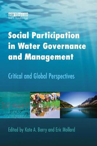 Social Participation in Water Governance and Management - Kate A. Berry