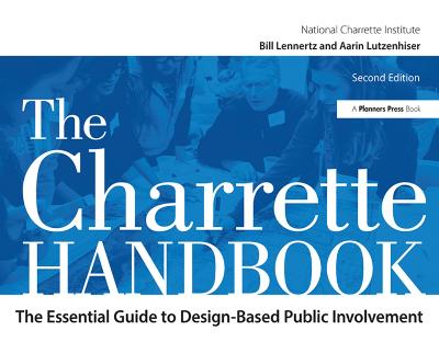 The Charrette Handbook - Bill Lennertz