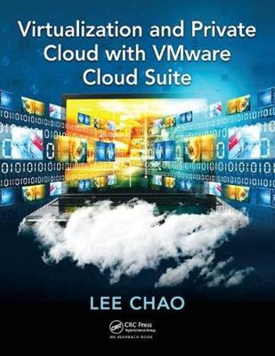 Virtualization and Private Cloud with VMware Cloud Suite - Lee Chao