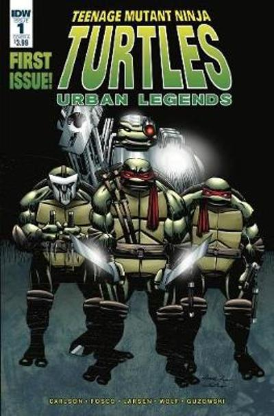 Teenage Mutant Ninja Turtles: Urban Legends Vol 01 - Gary Carlson