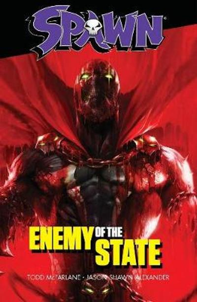 Spawn: Enemy of the State - Todd McFarlane