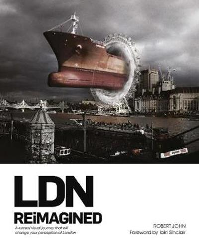 LDN Reimagined - R. John