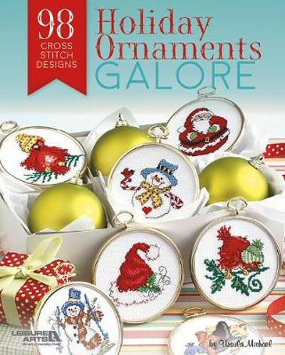 Holiday Ornaments Galore - Ursula Michael