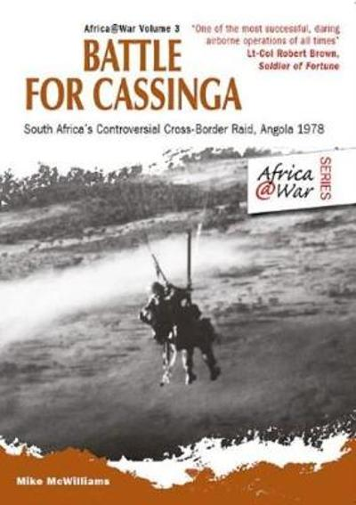 Battle for Cassinga - Mike McWilliams