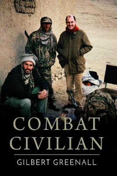 Combat Civilian - Gilbert Greenall