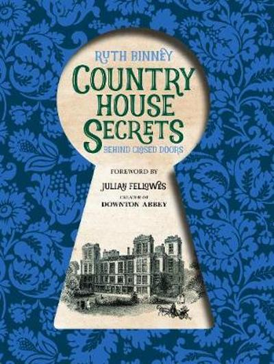 Country House Secrets - Ruth Binney