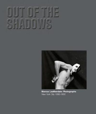 Out of the Shadows - Marcus Leatherdale