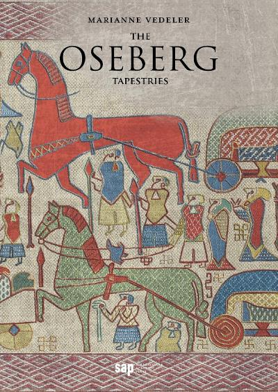 The Oseberg tapestries - Marianne Vedeler