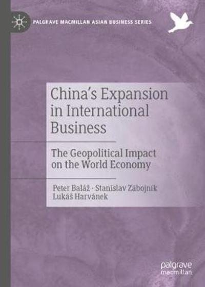 China's Expansion in International Business - Peter Balaz