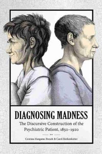 Diagnosing Madness - Carol Berkenkotter